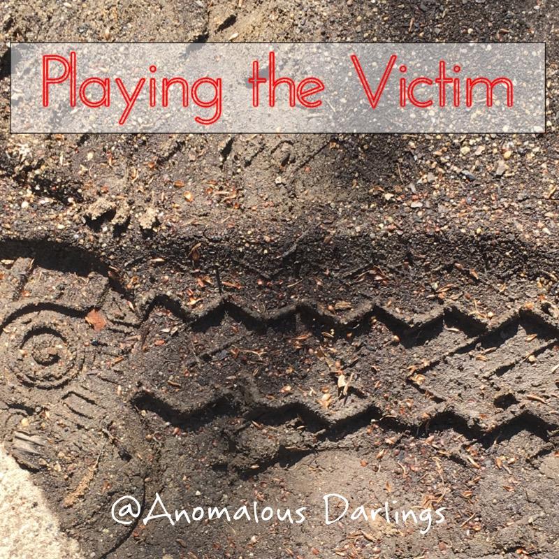 Playing the Victim.jpg